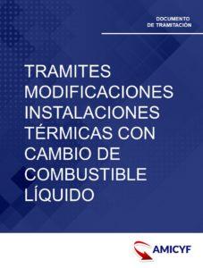 1. TRAMITES PARA MODIFICACIONES DE INSTALACIONES TÉRMICAS CON CAMBIO DE COMBUSTIBLE LÍQUIDO EN NAVARRA