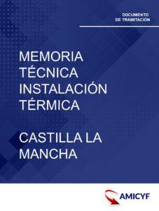 2. MEMORIA TÉCNICA DE LA INSTALACIÓN TÉRMICA EN CASTILLA LA MANCHA