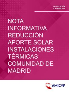 2. NOTA INFORMATIVA SOBRE LA REDUCCIÓN DE APORTE SOLAR EN INSTALACIONES TÉRMICAS EN LA COMUNIDAD DE MADRID