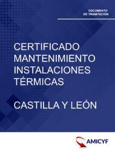 3. CERTIFICADO DE MANTENIMIENTO DE LAS INSTALACIONES TÉRMICAS EN CASTILLA Y LEÓN