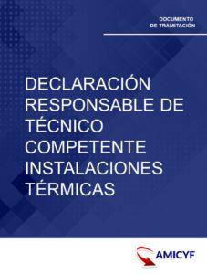 3. DECLARACIÓN RESPONSABLE DE TÉCNICO COMPETENTE - INSTALACIONES TÉRMICAS EN CASTILLA LA MANCHA