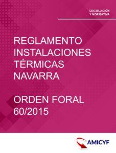 3. REGLAMENTO DE LAS INSTALACIONES TÉRMICAS EN NAVARRA - ORDEN FORAL 60/2015