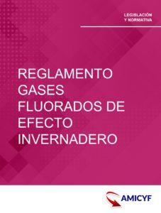 3. REGLAMENTO 517/2014 - SOBRE GASES FLUORADOS DE EFECTO INVERNADERO.