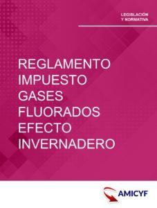 5. REAL DECRETO 1042/2013 - REGLAMENTO DE IMPUESTO SOBRE GASES FLUORADOS DE EFECTO INVERNADERO.
