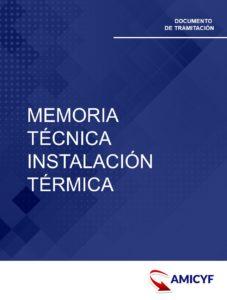 MEMORIA TÉCNICA DE INSTALACIÓN TÉRMICA EN NAVARRA
