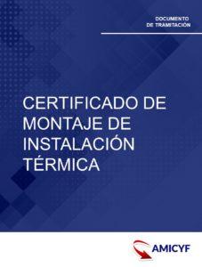 4. CERTIFICADO DE MONTAJE DE INSTALACIÓN TÉRMICA - MODELO IT.316 MADRID