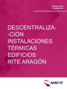 2. CIRCULAR SOBRE LA DESCENTRALIZACIÓN DE INSTALACIONES TÉRMICAS EN LOS EDIFICIOS. RITE ARAGÓN.