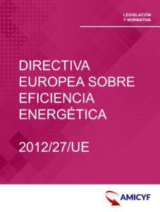 DIRECTIVA EUROPEA SOBRE EFICIENCIA ENERGÉTICA - 2012/27/UE