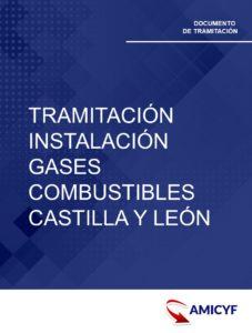 SOLICITUD TRAMITACIÓN DE LA INSTALACIÓN DE GASES COMBUSTIBLES EN CASTILLA Y LEÓN