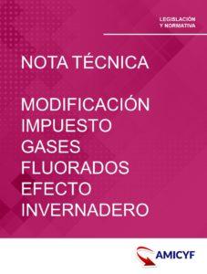 1. NOTA TÉCNICA MODIFICACIÓN DEL IMPUESTO DE GASES FLUORADOS DE EFECTO INVERNADERO.