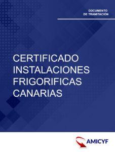 CERTIFICADO INSTALACIONES FRIGORIFICAS CANARIAS