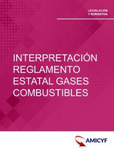 5. NOTAS PARA UNA CORRECTA INTERPRETACIÓN DEL REGLAMENTO ESTATAL DE GASES COMBUSTIBLES