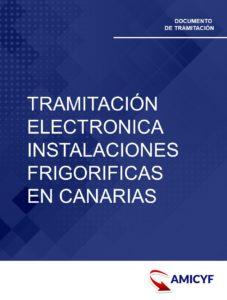 TRAMITACION ELECTRONICA INSTALACIONES FRIGORIFICAS CANARIAS
