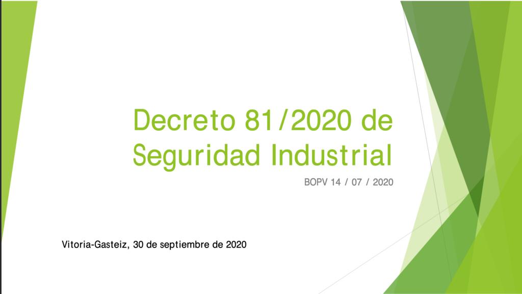 Presentación decreto 81:2020, de 30 de junio, de seguridad industrial