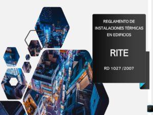 Real Decreto 1027/2007, de 20 de julio, por el que se aprueba el Reglamento de Instalaciones Térmicas en los Edificios