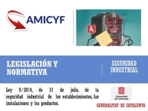 Ley 9/2014, de 31 de julio, de la seguridad industrial de los establecimientos, las instalaciones y los productos.