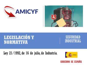 Ley 21 1992 de Seguridad Industrial